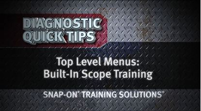 Picture of Top Level Menus Built In Scope Training Diagnostic Quick Tips Snap-on Training
